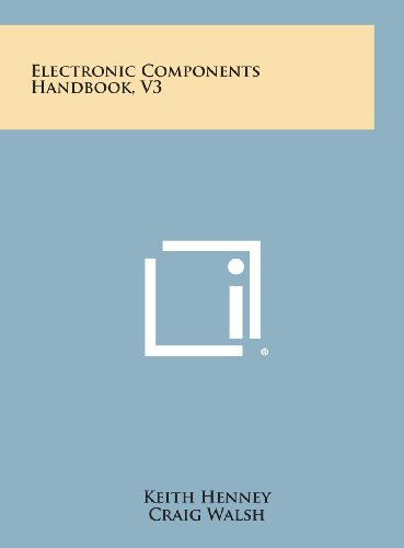 Electronic Components Handbook, V3