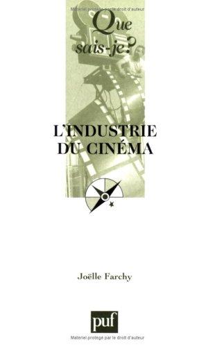 L'Industrie du cinéma par Joelle Farchy