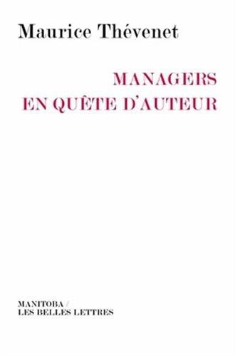 Managers en quête d'auteur