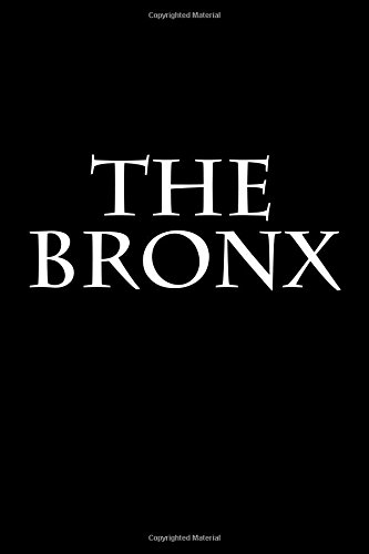 The Bronx: Notebook por Wild Pages Press