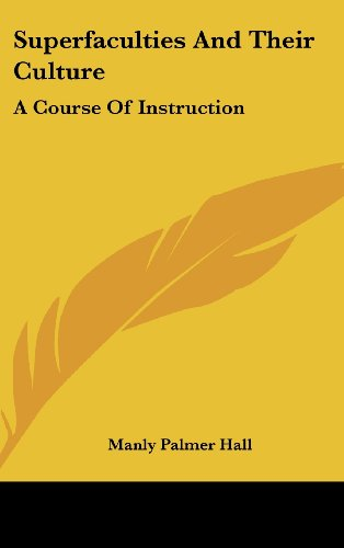 Superfaculties and Their Culture: A Course of Instruction
