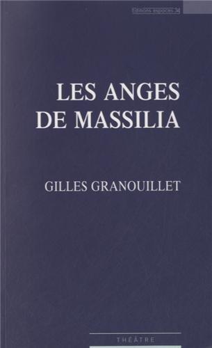Les anges de Massilia