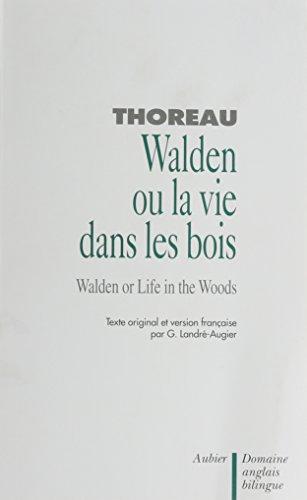 Walden ou la Vie dans les bois (bilingue)