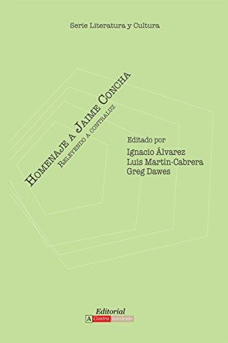 Homenaje a Jaime Concha: Releyendo a contraluz (Literatura y Cultura) por Ignacio Álvarez