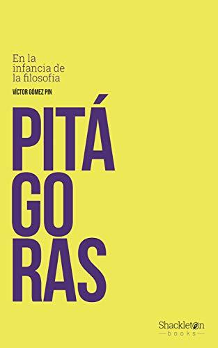 Pitágoras: En la infancia de la filosofía eBook: Gómez Pin, Víctor ...