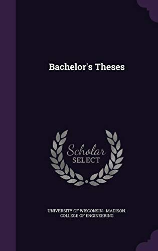 Bachelor's Theses - 9781354830581