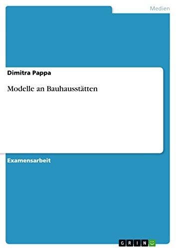 Modelle an Bauhausstätten
