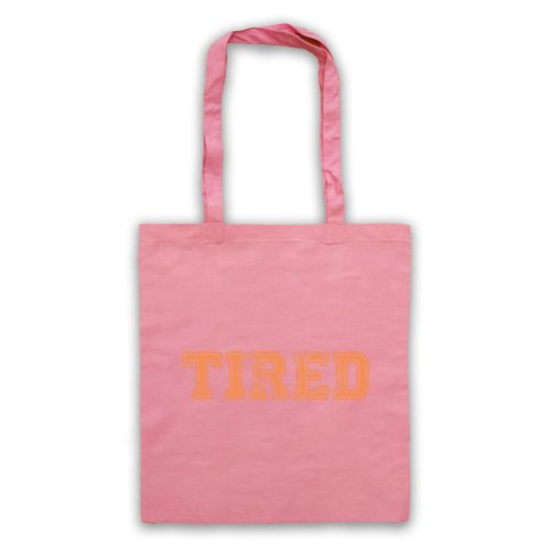 Tired borsa, scritta con Slogan divertente Rosa