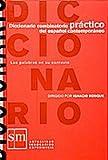 Diccionario combinatorio práctico del español contemporáneo : las palabras en su contexto