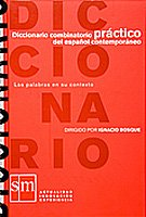 Diccionario combinatorio PRÁCTICO del español contemporáneo-(RUSTICA): Las palabras en su contexto por Ediciones SM