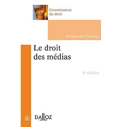 Le droit des médias - 6e éd.