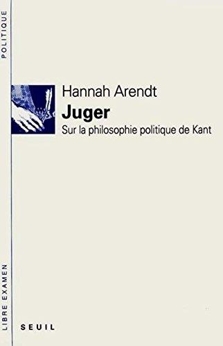Juger. Sur la philosophie politique de Kant