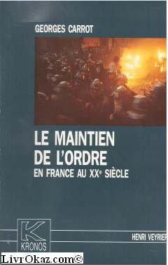 Le maintien de l'ordre en France au XXe siècle