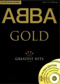 GOLD - GREATEST HITS - arrangiert für Querflöte - mit 2 CD´s [Noten / Sheetmusic] Komponist: ABBA