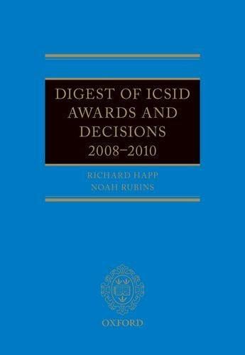 Digest of ICSID Awards and Decisions 2008-2010