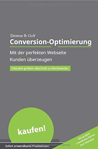 Akquise ohne Aufwand / Conversion-Optimierung: Mit der perfekten Webseite Kunden überzeugen