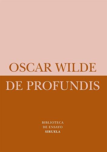 De profundis (Biblioteca de Ensayo / Serie menor)