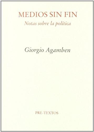 Descargar Libro Medios sin fin. Notas sobre la política (Ensayo) de Giorgio Agamben