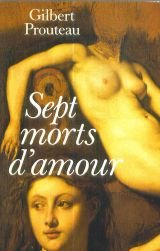 Sept morts d'amour par Gilbert Prouteau (Broché)