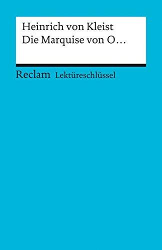 Lektüreschlüssel zu Heinrich von Kleist: Die Marquise von O. (Reclams Universal-Bibliothek)