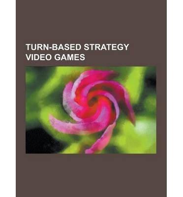 [ TURN-BASED STRATEGY VIDEO GAMES: CIVILIZATION, SID MEIER'S ALPHA CENTAURI, FREECIV, GLOBAL DIPLOMACY, TURN-BASED STRATEGY, ROMANCE OF THE THREE KINGDO ] Source Wikipedia (AUTHOR ) Sep-12-2013 Paperback