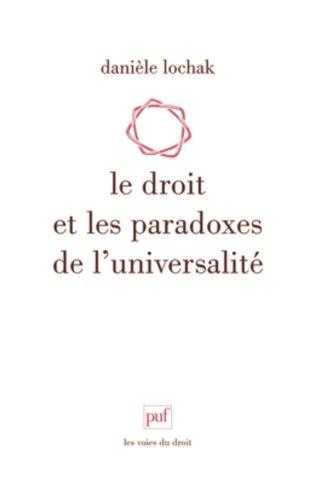Le droit et les paradoxes de l'universalit