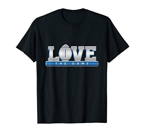 Love The Game American Football Geschenkidee Saisonstart T-Shirt
