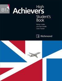 HIGH ACHIEVERS B1+ STUDENT'S BOOK RICHOMOND - 9788466818117 por Julia Starr Keddle
