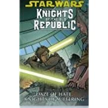 Star Wars: Knights of the Old Republic: Daze of Hate, Knights of Suffering v. 4 by John Jackson Miller (2008-10-24)