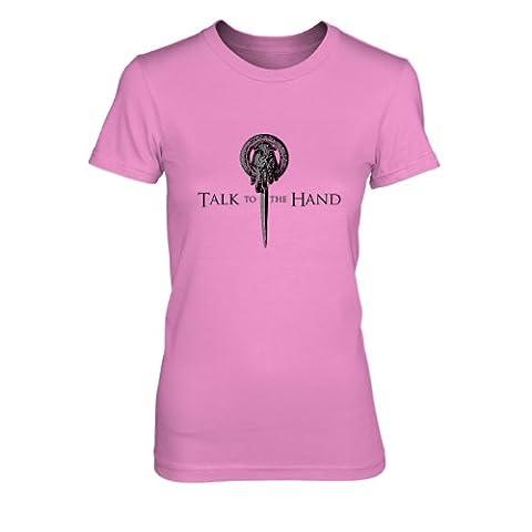 GoT: Talk to the Hand - Damen T-Shirt, Größe: S, Farbe: pink