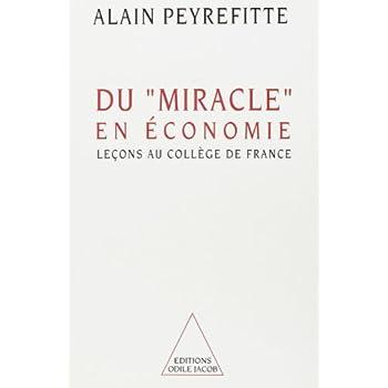 Du 'miracle' en économie : Leçons au Collège de France