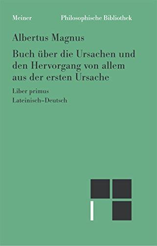 Buch über die Ursachen und den Hervorgang von allem aus der ersten Ursache: Erstes Buch (Philosophische Bibliothek 580)