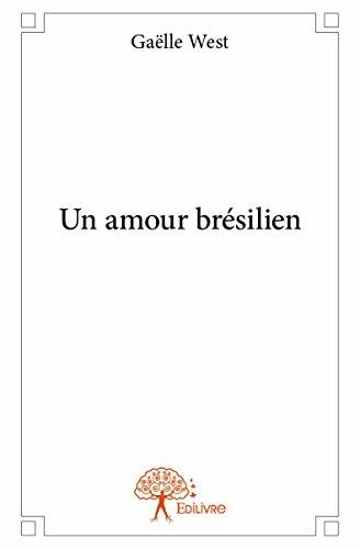 Un Amour Bresilien