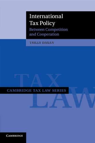 International Tax Policy (Cambridge Tax Law Series) por Tsilly Dagan