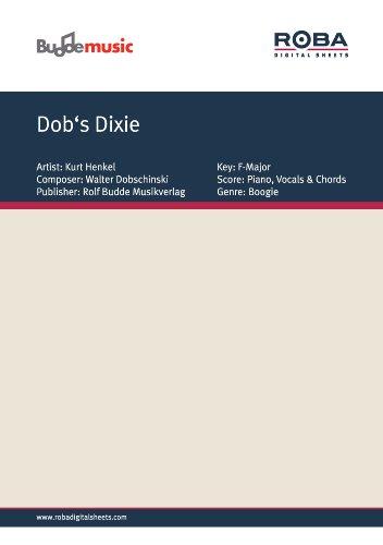 dobs-dixie-as-performed-by-kurt-henkel-single-songbook-german-edition