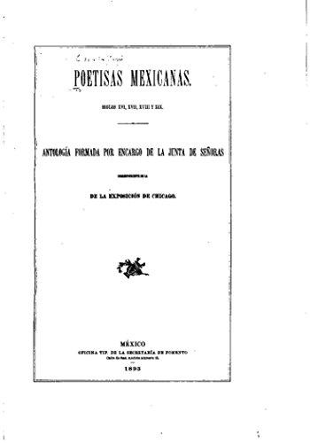 Poetisas mexicanas, siglos XVI, XVII, XVIII y XIX por José María Vigil