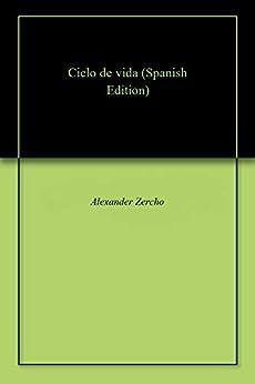 Ciclo De Vida por Alexander  Zercho epub