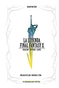 La Leyenda Final Fantasy X par Damien Mecheri