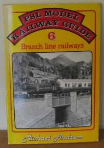 Model Railway Guide: Branchline Railways No. 6 por Michael Andress