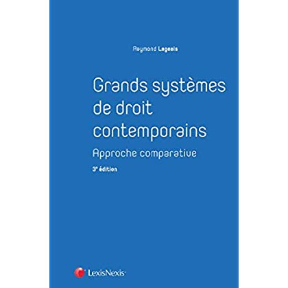 Grands systÚmes de droit contemporains: Approche comparative.