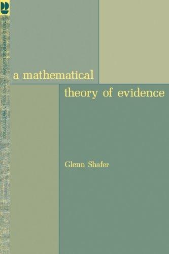 A Mathematical Theory of Evidence por Glenn Shafer