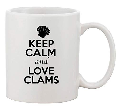 Keep Calm And Love Clams Animal Lover Ceramic White Coffee 11 Oz Mug -