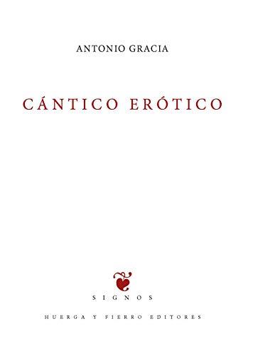 Cántico erótico (Signos Libros de Poesía)