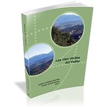 Les Vies Verdes Del Vallès (UdG Publicacions)