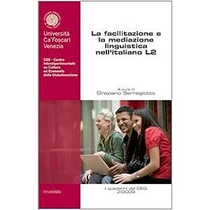 La facilitazione e la mediazione linguistica nell'