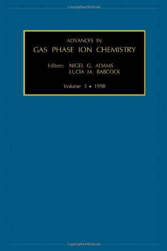 advances-in-gas-phase-ion-chemistry-vol-3