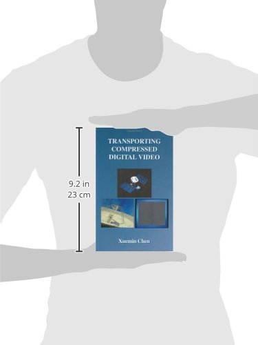 Transporting Compressed Digital Video (The Springer International Series in Engineering and Computer Science)