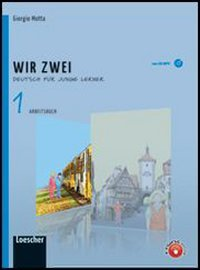 Wir zwei. Arbeitsbuch. Per la Scuola media. Con CD Audio formato MP3. Con espansione online: 1