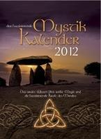 Mystik Kalender 2012: Das uralte Wissen über weisse Magie