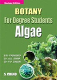 Botany for Degree Students Algae